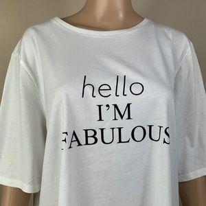 Chico's / Hello I'm Fabulous white T-Shirt